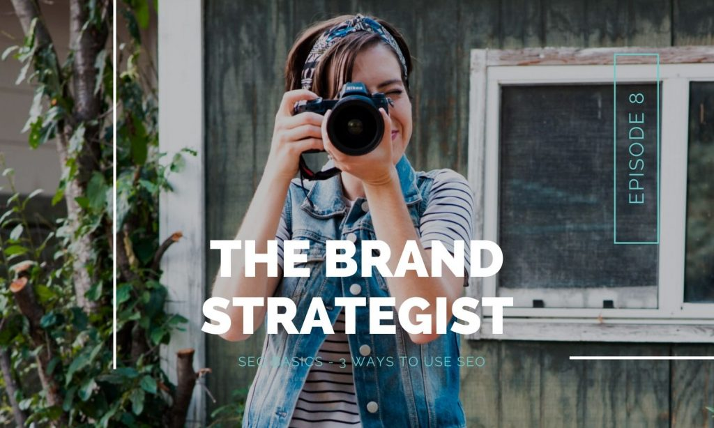 SEO basics on The Brand Strategist Podcast