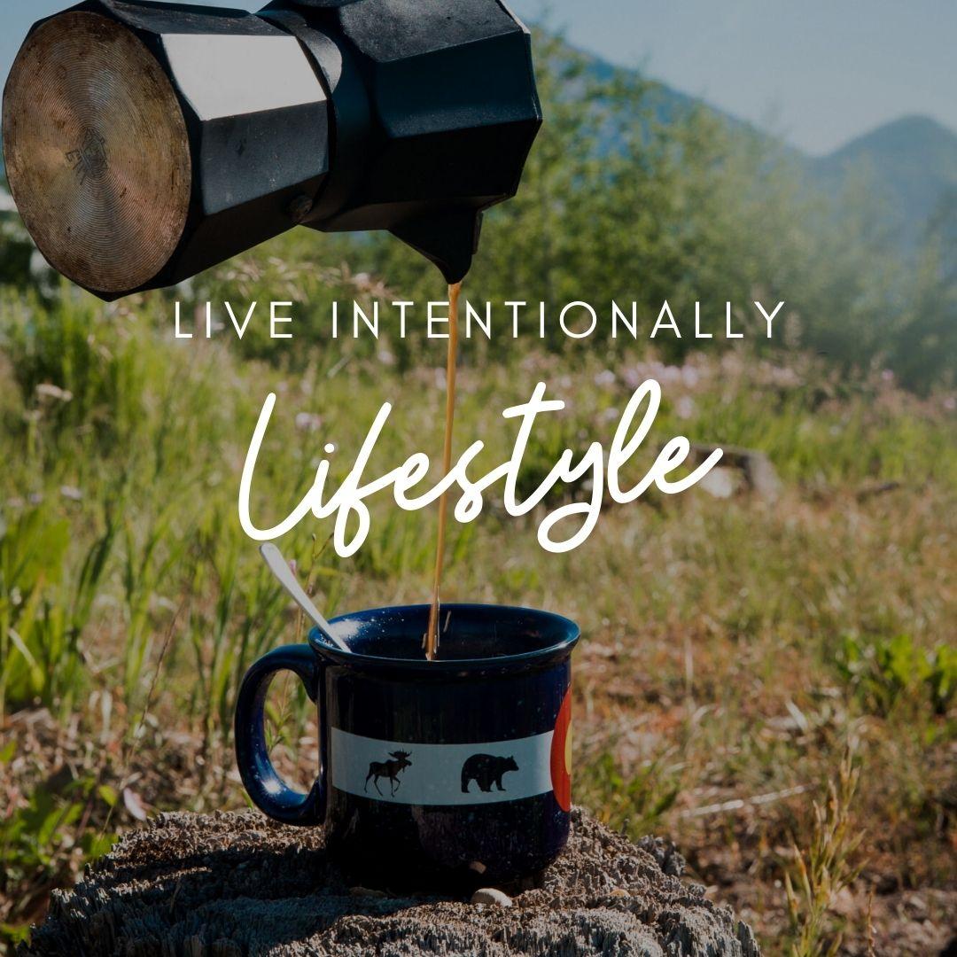 Intentionally Living